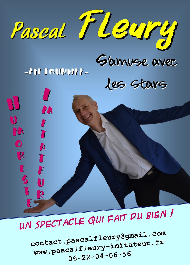 Pascal Fleury, humoriste, imitateur s'amuse avec les stars