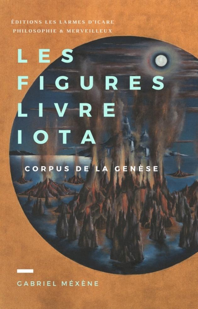 Gabriel Méxène, livre Iota